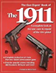 The Gun Digest Book of the 1911