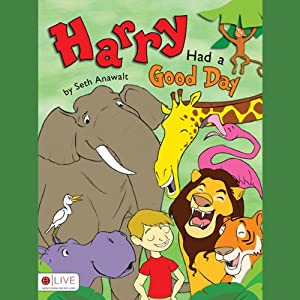 Harry Had a Good Day Audiobook
