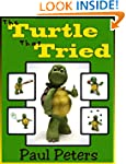 The Turtle That Tried (A Great Way To...