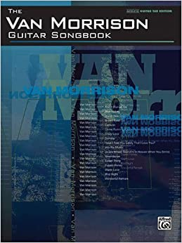 van morrison guitar songbook guitar tab edition 9780739051160 van morrison books. Black Bedroom Furniture Sets. Home Design Ideas