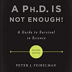 A Ph.D. Is Not Enough! Audiobook