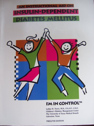 Instructional Aid On Insulin Dependent Diabetes Mellitus (Travis Inst. Aid On Insulin-Dependent Diabetes Mellitus English Version)