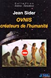 img - for Ovnis cr ateurs de l'humanit  book / textbook / text book