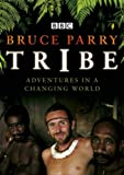 Tribe: Adventures in a Changing World
