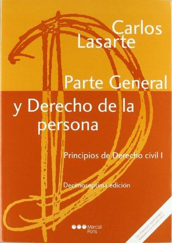 Principios de Derecho civil Tomo I: Parte General y Derecho de la persona