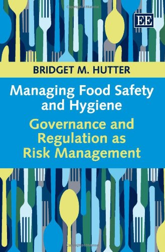 Managing Food Safety and Hygiene: Governance and Regulation As Risk Management (Risk Management In Restaurants compare prices)