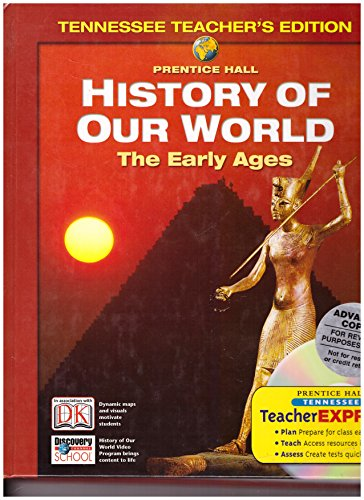 History of Our World, the Early Ages, Teacher's Edition