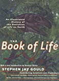 img - for The Book of Life: An Illustrated History of the Evolution of Life on Earth book / textbook / text book