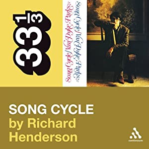 Van Dyke Parks' 'Song Cycle' (33 1/3 Series) | [Richard Henderson]