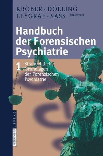 handbuch-der-forensischen-psychiatrie-band-1-strafrechtliche-grundlagen-der-forensischen-psychiatrie