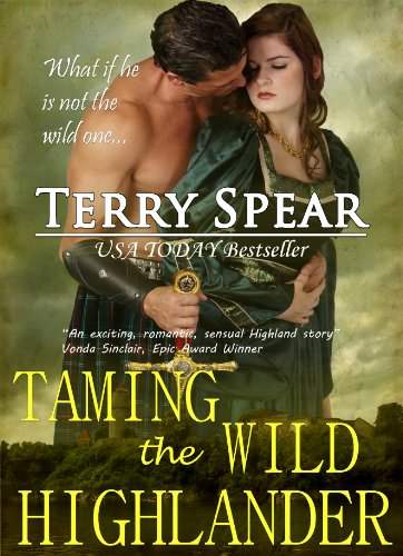 Taming the Wild Highlander (The Highlanders) by Terry Spear