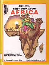 Afro-Bets, First Book about Africa: An Introduction for Young Readers