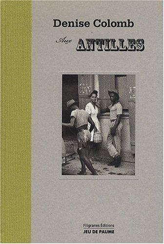 Denise Colomb aux Antilles