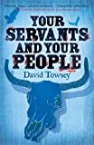 img - for Your Servants and Your People (The Walkin' Trilogy) book / textbook / text book