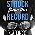 Struck from the Record | K. A. Linde