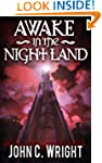 Awake in the Night Land