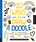 20 Ways to Draw a Doodle and 44 Other...