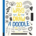 20 Ways to Draw a Doodle and 44 Other Zigzags,�Hearts, Spirals, and Teardrops: A Sketchbook for Artists, Designers, and Doodlers