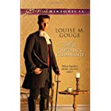 At the Captain's Command (Love Inspired Historical) ~ Louise M. Gouge