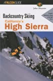 Backcountry Skiing California's High Sierra (Backcountry Skiing Series)