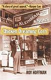 Chicken Dreaming Corn