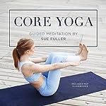 Core Yoga | Sue Fuller