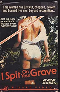 i spit on your grave unrated stream