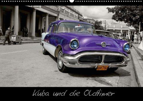 Kuba und die Oldtimer (Wandkalender 2013 DIN