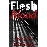Flesh & Blood ~ Jerry McKinney
