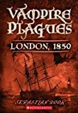 img - for London, 1850 (Vampire Plagues) by Sebastian Rook (2005-08-05) book / textbook / text book