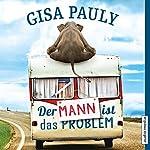 Der Mann ist das Problem   Gisa Pauly