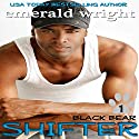 Shifter: Black Bear, Book 1 Audiobook by Emerald Wright Narrated by Steven Washington