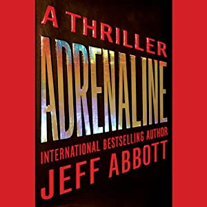 Adrenaline | [Jeff Abbott]