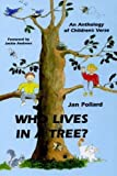 img - for Who Lives in a Tree?: Children's Anthology book / textbook / text book