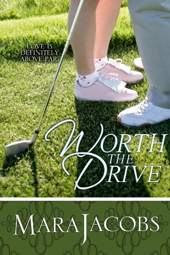 Worth The Drive (The Worth Series Book 2: The Pretty One) by Mara Jacobs