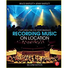 Recording Music on Location: Capturing the Live Performance, 2nd Edition