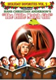 Holiday Favorites, Vol. 5: Hans Christian Anderson's - The Little Match Girl [Import]