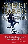 Dictator par Robert Harris