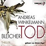 Bleicher Tod | Andreas Winkelmann