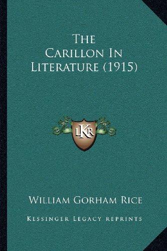 The Carillon In Literature (1915) PDF