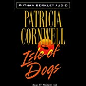 Isle of Dogs | [Patricia Cornwell]