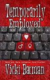 Temporarily Employed