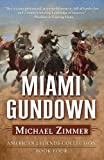 Miami Gundown: A Western Story (American Legends Collection)