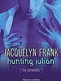 Hunting Julian (Gatherers)