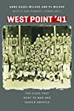img - for West Point '41: The Class That Went to War and Shaped America book / textbook / text book