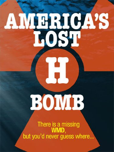 Cover art for  America&#039;s Lost H Bomb