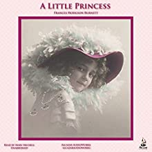 A Little Princess (       UNABRIDGED) by Frances Hodgson Burnett Narrated by Mary Michell