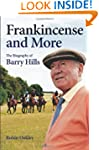Frankincense and More: The Biography...