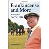 Frankincense and More: The Biography of Barry Hillsby Robin Oakley