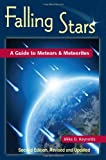 Falling Stars: A Guide to Meteors & Meteorites, 2nd Edition (Astronomy Space Time)